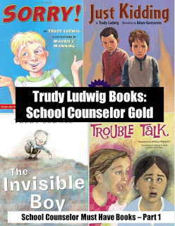 Pictures of 4 must have counseling books: Sorry!, Just Kidding!, The Invisible Boy and Trouble Talk.