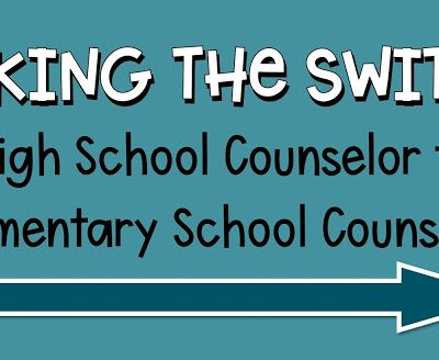 The Biggest to the Littlest: Switching from High School Counseling to Elementary School Counseling