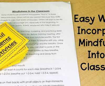 Giving Teachers Easy Ways to Incorporate Mindfulness Into the Classroom