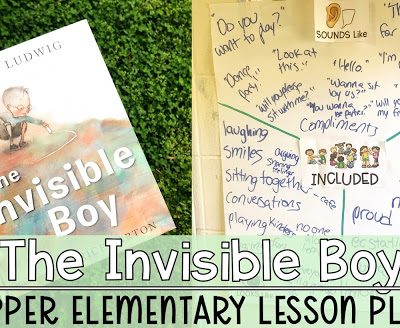 The Invisible Boy Lesson Plan for Upper Elementary