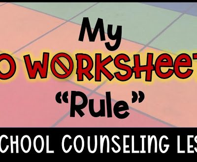 "My ""No Worksheets"" Rule"