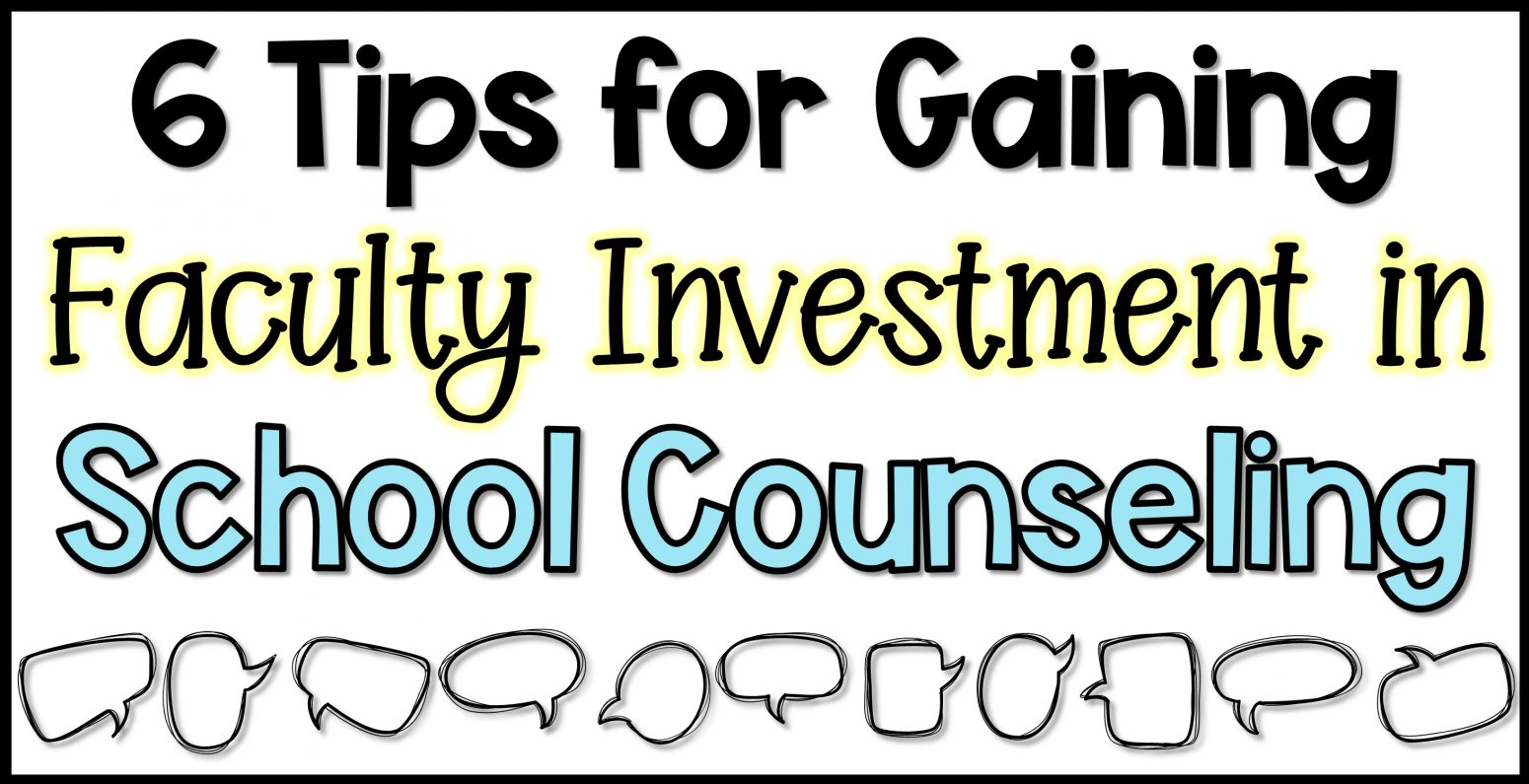 gaining faculty investment in school counseling