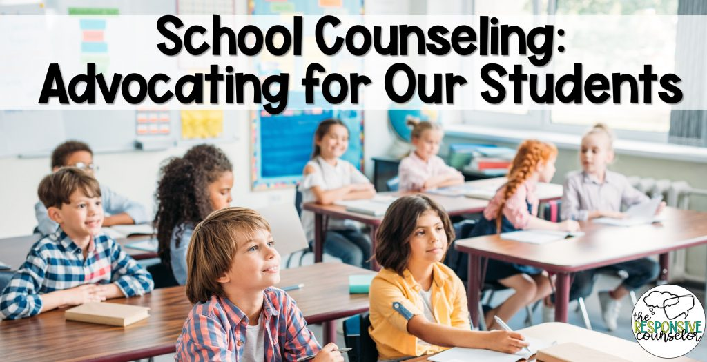 school counseling advocating for students