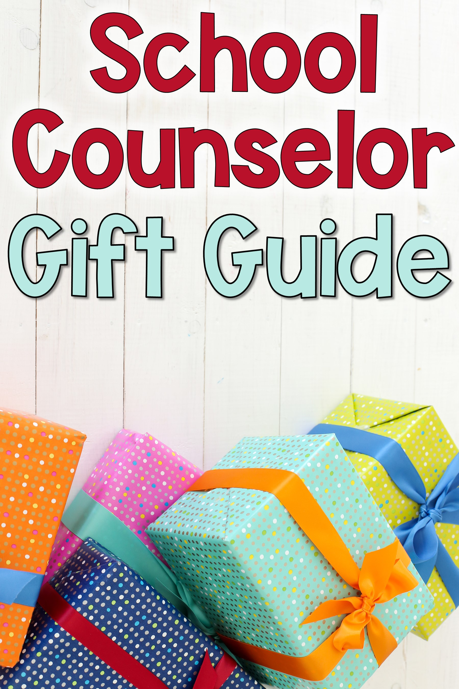 school counselor gift guide