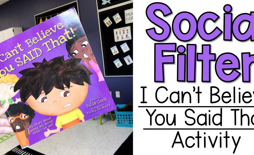 "Social Filter Lesson With ""I Can't Believe You Said That"""