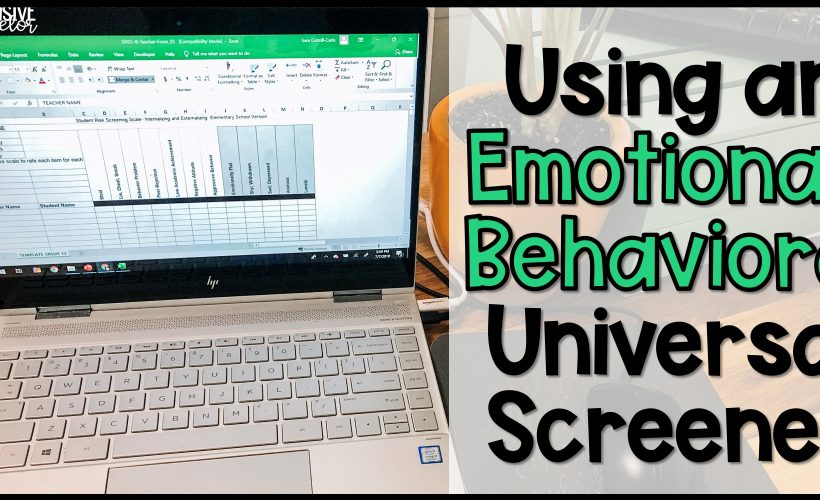 Using an Emotional Behavioral Universal Screener