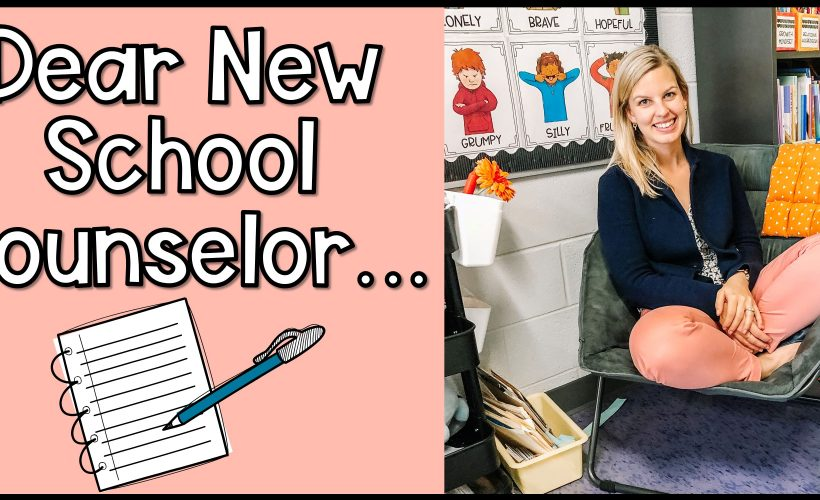Dear New School Counselor