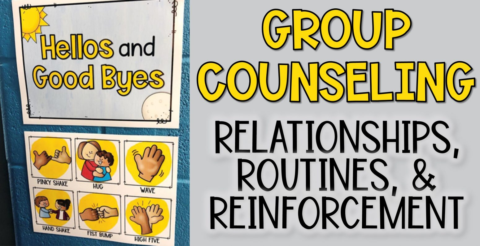 group counseling relationships and routines
