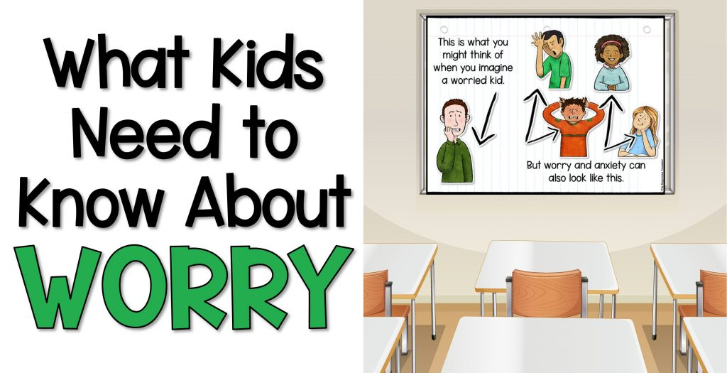 what kids need to know about worry