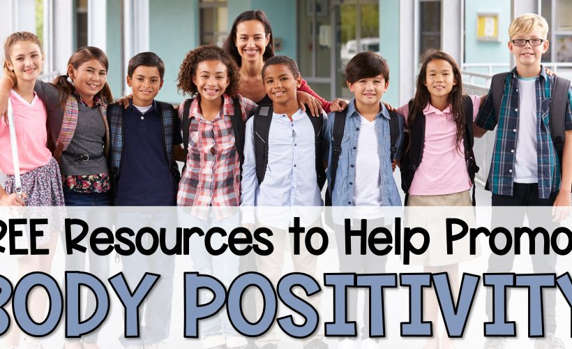 Free Resources to Promote Body Positivity in Children