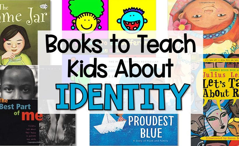 Books for Teaching Kids About Identity