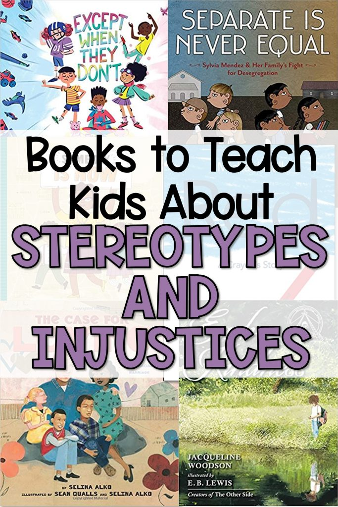 books to teach kids about stereotypes and injustices